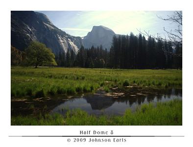 Half Dome 8  Half Dome, with its reflection, as seen from Cook Meadow.  Yosemite Valley, 30 April 2009.