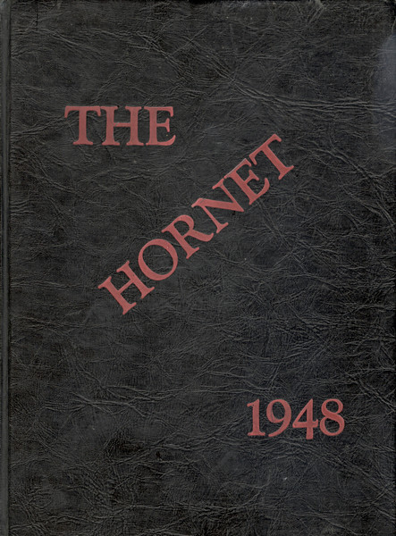 """Nashville High School 1948 Yearbook, """"The Hornet.""""  <a href=""""http://berriencounty.smugmug.com/gallery/11765662_e53Jb#831094286_9yBU5"""">http://berriencounty.smugmug.com/gallery/11765662_e53Jb#831094286_9yBU5</a>  (Yearbook courtesy of Carolyn Peters Griffin)"""