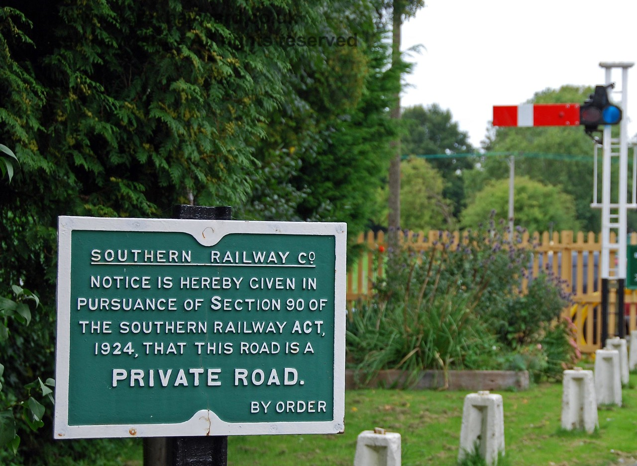 A familiar Southern Railway Private Road sign greets visitors to Isfield. 02.09.2007
