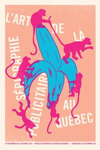 L'ART DE LA SÉRIGRAPHIE PUBLICITAIRE AU QUÉBEC - EXPO - CENTRE DE DESIGN DE l'UQAM - 2018 - Graphisme © Sébastien Lépine