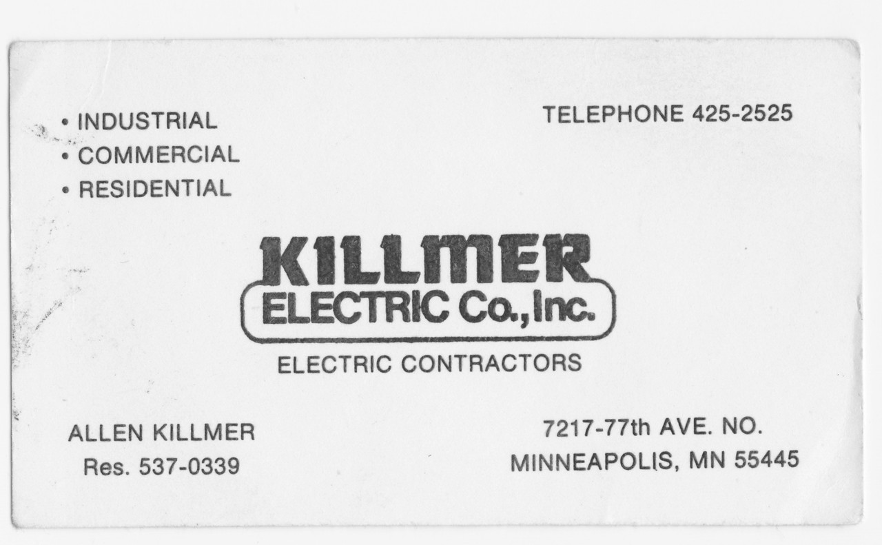 Business card from Killmer Electric, Osseo, Minnesota.  Found this is a box of photos and books.