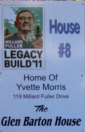 2011 10-15  House #8 is built in memory of Fuller Center staff person Glen Barton.
