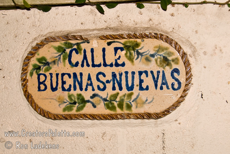 Guatemala Mission Trip - Day 7 - Thursday, November 15, 2007<br /> Street sign on the wall of our compund - Buenas-Nuevas.