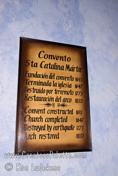Guatemala Mission Trip - Day 8 - Friday, November 16, 2007<br /> Sign in Convent of Santa Catalina Martin which is now partially restored to a hotel.  Antigua Guatemala