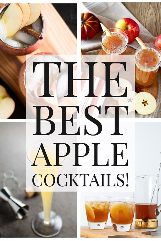 Collage of cocktail photos with text overlay reading The Best Apple Cocktails.