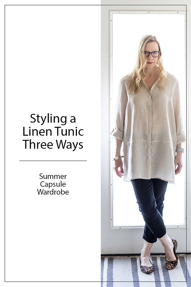 Woman wearing a tunic with the words Styling a Linen Tunic Three Ways in text