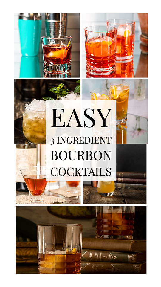 Photo collage with text reading Easy 3 ingredient bourbon cocktails.