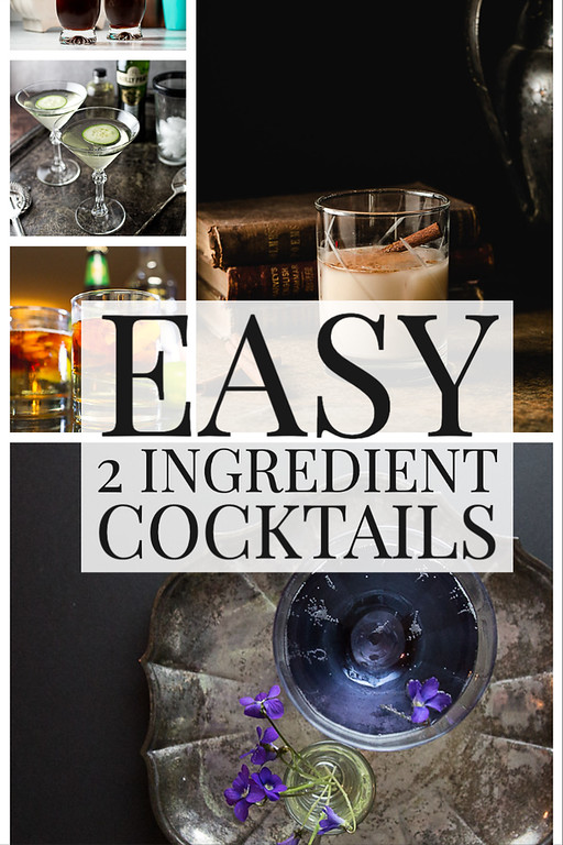 Photo collage of cocktails with text reading Easy 2 Ingredient cocktails.