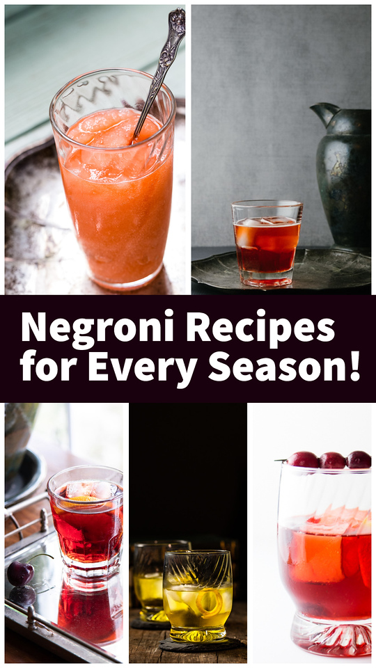 Collage of negroni cocktails with text reading Negroni Recipes for Every Season.