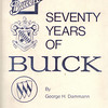 USA - Seventy Years of Buick - By George H. Dammann - 1973 - Crestline Publishing Company