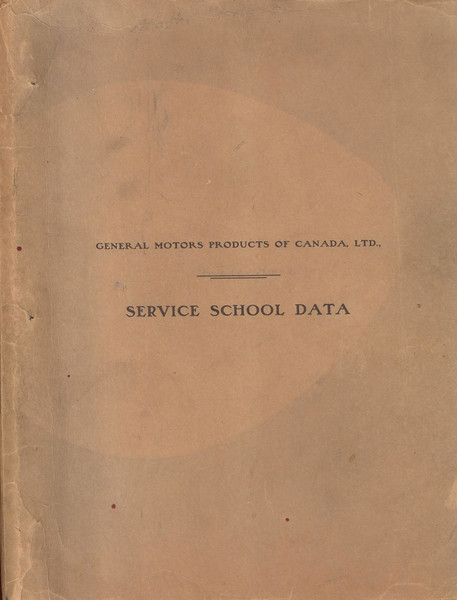 Canada - GM Service School Data manual - Service training manual (about 200 pages in several sections)
