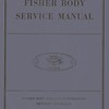 Finger Body Service Manual:  Circa 1931, 159 Pages.  Very detailed descriptions of Closed car bodies and repairs.