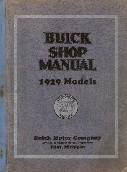 Shop Manual - USA - 84 pages.  Full colour reprint available from The Buick Heritage Alliance