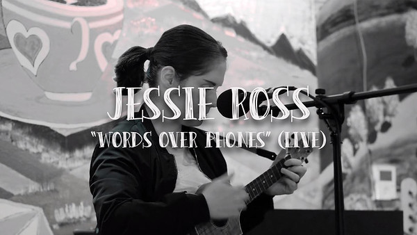 "Jessie Ross ""Words Over Phones"""