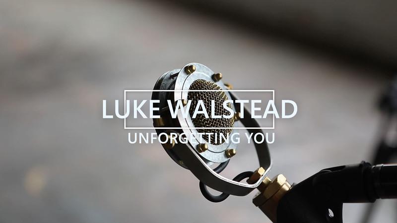 """Unforgetting You"" by Luke Walstead (Jeff Ross cover)"