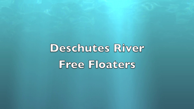 A couple of free floaters pulled from the Deschutes.