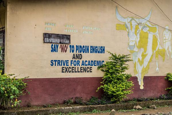 """Say 'No' to Pidgin English"", school building mural. Nyasoso, Southwest Region, Cameroon Africa"