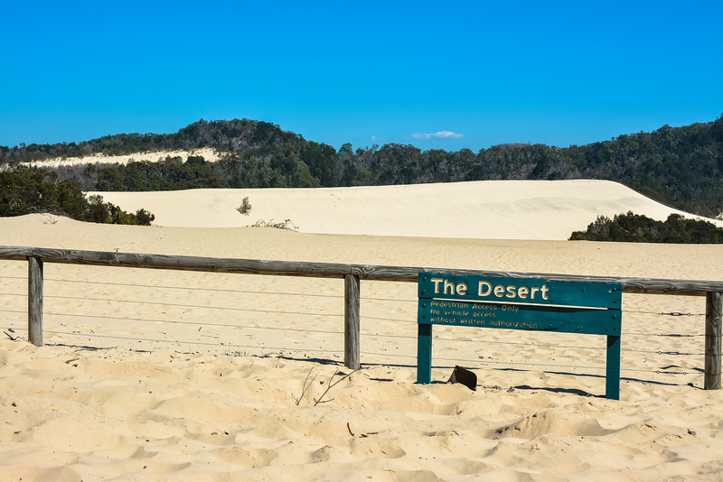 As the board says 'The Desert' Moreton Island