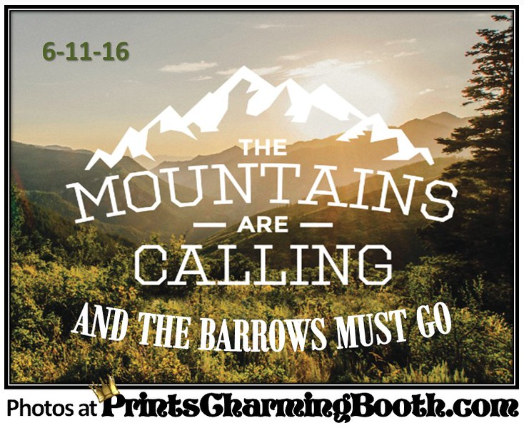 6-11-16 The Mountains Are Calling and the Barrows Must Go logo