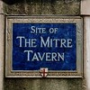 "Sign of the old Mitre Tavern, City of London. Note, that ""City of  London"" means ""The Corporation of the City of London"" which is the central area in downtown London, marked by red white bollards. One of its well kept legacy over the centuries at least since 700 years, and most likely even longer since the Roman period, is its elected local government, independent from monarchies and the church."