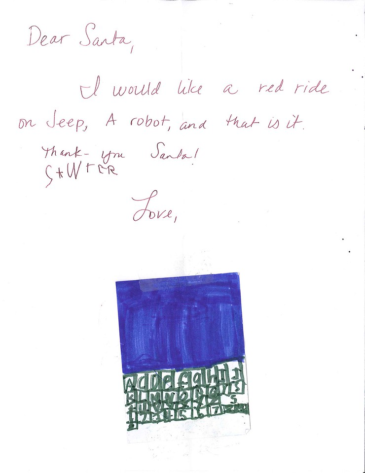 Dear Santa<br /> I would like a red ride on Jeep, a robot, and that is it.<br /> Thank you Santa!<br /> Sawyer