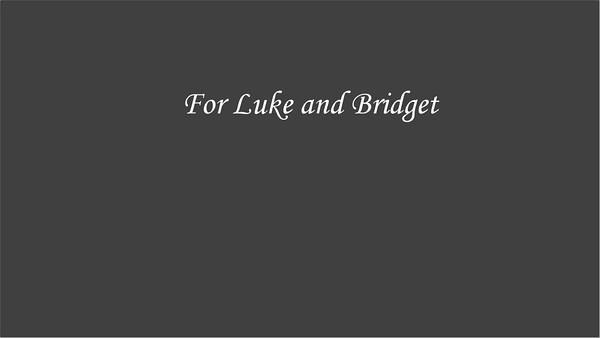 Luke and Bridget