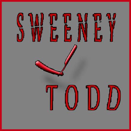 SWEENEY TODD!