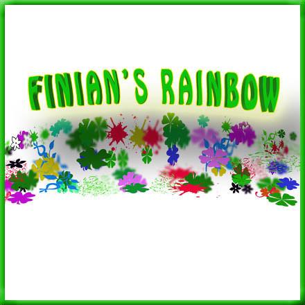 FINIAN'S RAINBOW!