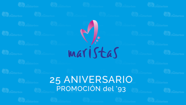 Maristas - 25 aniversario