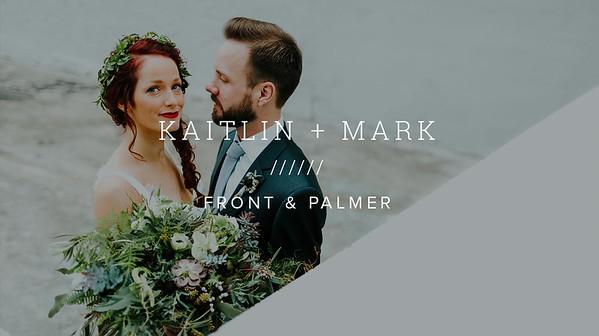 KAITLIN + MARK ////// FRONT & PALMER
