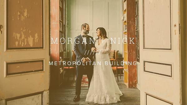 MORGAN + NICK ////// METROPOLITAN BUILDING