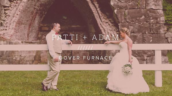PATTI + ADAM ////// DOVER FURNACE