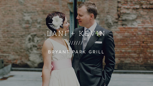 LANI + KEVIN ////// BRYANT PARK GRILL