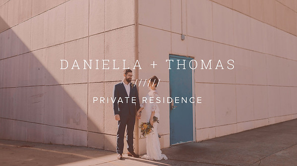 DANIELLA + THOMAS ////// PRIVATE RESIDENCE