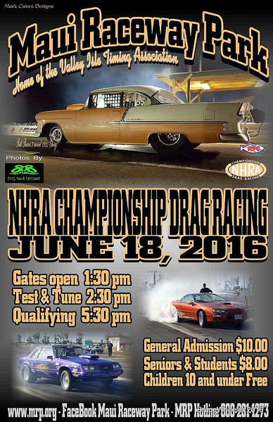 MAUI DRAGS ~ JUNE, 2016