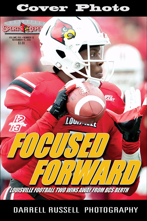 LOUISVILLE SPORTS REPORT VOL XVII - NUMBER 12 NOVEMBER 25, 2012  *** COVER PHOTO ***