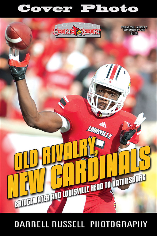 LOUISVILLE SPORTS REPORT VOL XVII - NUMBER 6 SEPTEMBER 27, 2012  *** COVER PHOTO ***