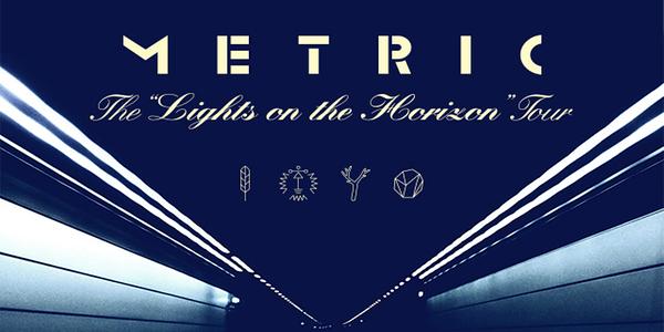 METRIC - Lights On The Horizon