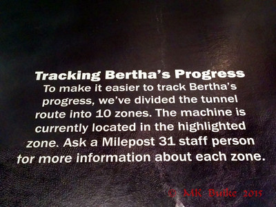 Exhibit about the Big Bertha (stuck) tunneling machine.  Bertha's Progress (or lack thereof)
