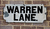 Warren lane street sign, now in the heritage centre