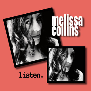 LISTEN by Melissa Collins