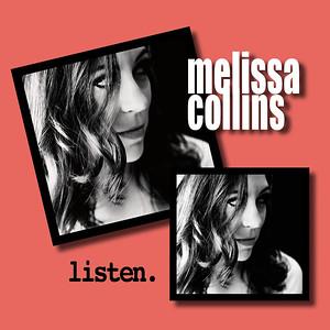LISTEN by Melissa Collins