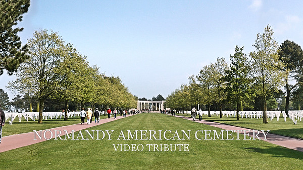 Normandy American Cemetery Tribute Video - Memorial Day 2019