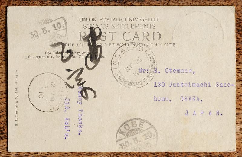 Picture postcard Johore to Osaka via Singapore and Kobe, 1910