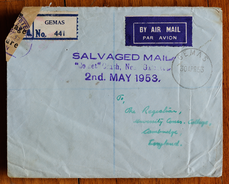 Registered mail from Gemas, Malaya, salvaged from BOAC Comet crash at Calcutta on 2 May 1953, with 'Galcutta' error in cachet