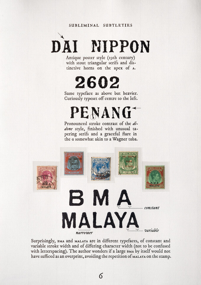 "Typographical surprises in the DAI NIPPON 2602 PENANG and BMA MALAYA overprints.<br><span style=""font-size:75%"">©Yangchen Lin</span>"