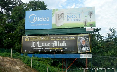 Advert on the road to Malacca, Malaysia in August 2017. Brainy bunch. I love Allah
