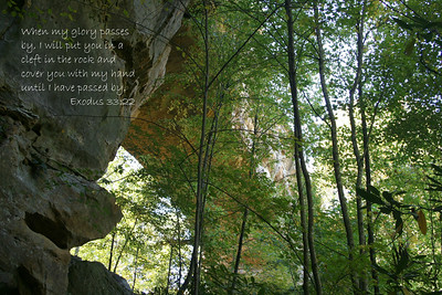 Bible Verse; Exodus 33:22. Picture was taken at Natural Bridge.