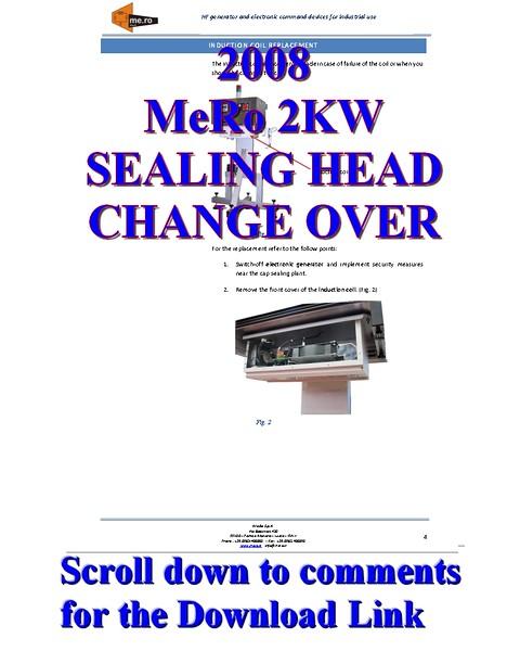MeRo 2KW Sealing Head Change Over Procedure