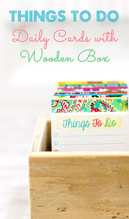 Things To Do Daily Lists & Wooden Box